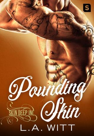 Pounding Skin by L.A. Witt: ARC Review! Shy Tattoo Artist Meets Rakish Fighter Pilot
