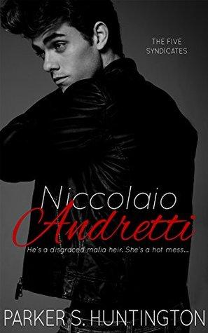 Niccolaio Andretti (The Five Syndicates, #2)