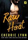 Raw Heat (Larson Brothers, #3)