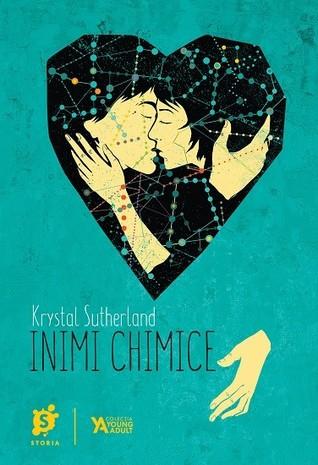 Inimi Chimice by Krystal Sutherland