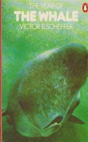 Téléchargement gratuit de livres Google en ligne The Year of the Whale by Victor B. Scheffer iBook