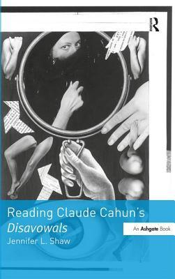 Reading Claude Cahun's Disavowals