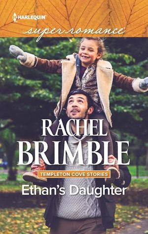 Ethan's Daughter by Rachel Brimble