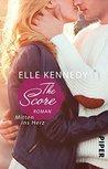 The Score - Mitten ins Herz by Elle Kennedy