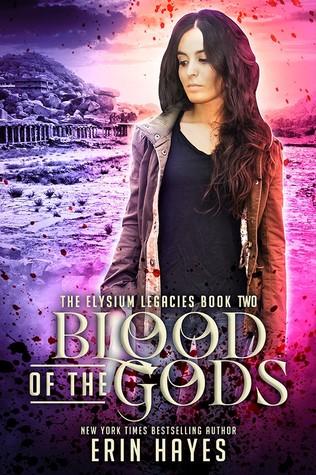 Blood of the Gods (Elysium Legacies, #2)
