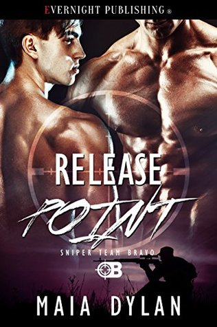 Release Point (Sniper Team Bravo Book 4)