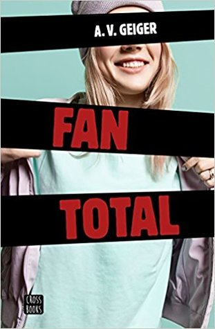 Fan total (Follow Me Back, #1)