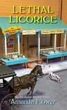 Lethal Licorice (Amish Candy Shop Mystery, #2)