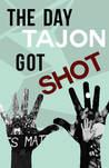 The Day Tajon Got Shot by Mikiah