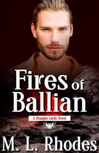 Fires Of Ballian by M.L. Rhodes