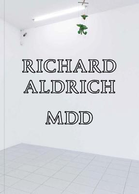 Richard Aldrich: MDD