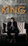 KING of Los Angeles - Verliebt in einen Rockstar by Sarah Saxx