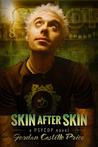 Skin After Skin (PsyCop, #8)