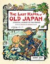 Last Kappa of Old Japan Bilingual Edition: A Magical Journey of Two Friends (English-Japanese)