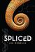 Spliced by Jon McGoran