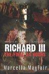 Richard III: The Final 24 Hours