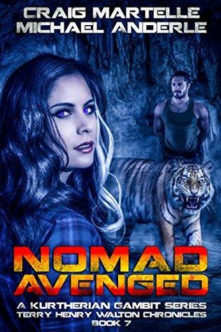Nomad Avenged (Kurtherian Gambit: Terry Henry Walton Chronicles #7)