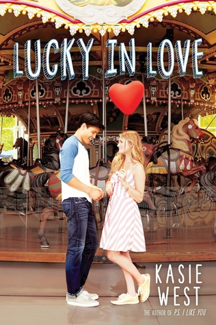 Lucky in Love by Kasie West