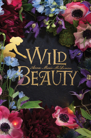 Wild Beauty by Anna- Marie McLemore