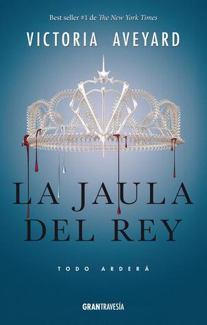 La jaula del rey (La reina roja, #3)