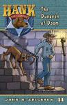 The Dungeon of Doom (Hank the Cowdog, #44)