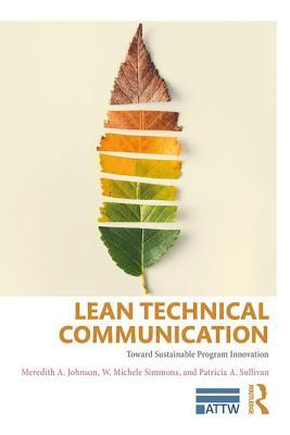 Lean Technical Communication: Toward Sustainable Program Innovation
