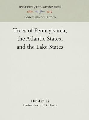 Trees of Pennsylvania: The Atlantic States and the Lake States