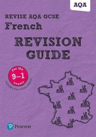 REVISE AQA GCSE (9-1) French Revision Guide (Revise AQA GCSE MFL 16)