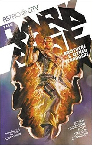 Astro City, Vol. 6: The Dark Age - 1: Brothers & Other Strangers