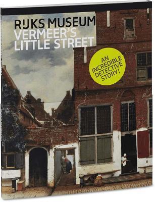 Vermeer's Little Street: A View of the Penspoort in Delft