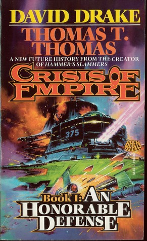 An Honorable Defense (Crisis of Empire, #1)