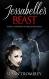 Jessabelle's Beast (Shadows in Sanctuary, #3)