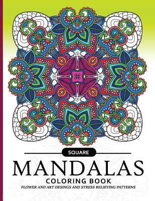 Square Mandala Coloring Book: An Coloring Book for Adults