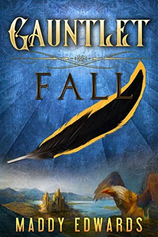 Gauntlet Fall (The Gauntlet Book 1)