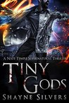 Tiny Gods (The Temple Chronicles, #6)