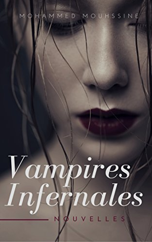 Vampires Infernales: Histoires de vampires