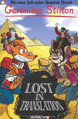 Lost in Translation (Geronimo Stilton Graphic Novels, #19)
