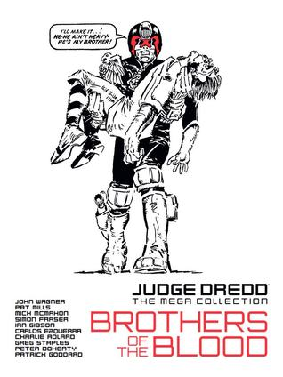 Brothers of the Blood (Judge Dredd The Mega Collection, #53)