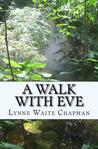 A Walk with Eve: Getting to Know Forty Women of the Bible