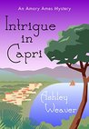 Intrigue in Capri (An Amory Ames Mystery, #3.5)