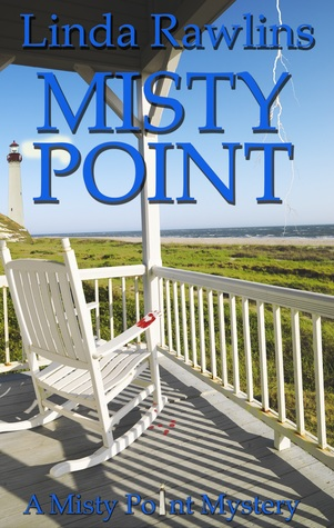 Misty Point by Linda Rawlins