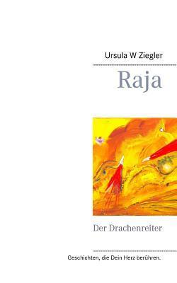 Raja: Der Drachenreiter