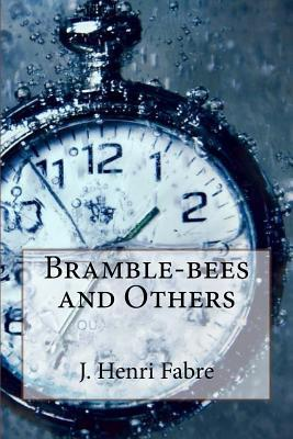 Bramble-Bees and Others