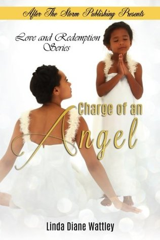 Charge of an Angel (Love and Redemption Series) (Volume 1)