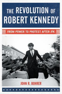 The Revolution of Robert Kennedy