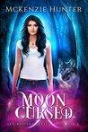 Moon Cursed by McKenzie Hunter