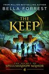 The Keep (The Secret of Spellshadow Manor, #4)