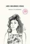 Los mejores días by Magalí  Etchebarne