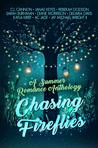 Chasing Fireflies by C.L. Cannon