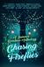 Chasing Fireflies: A Summer...